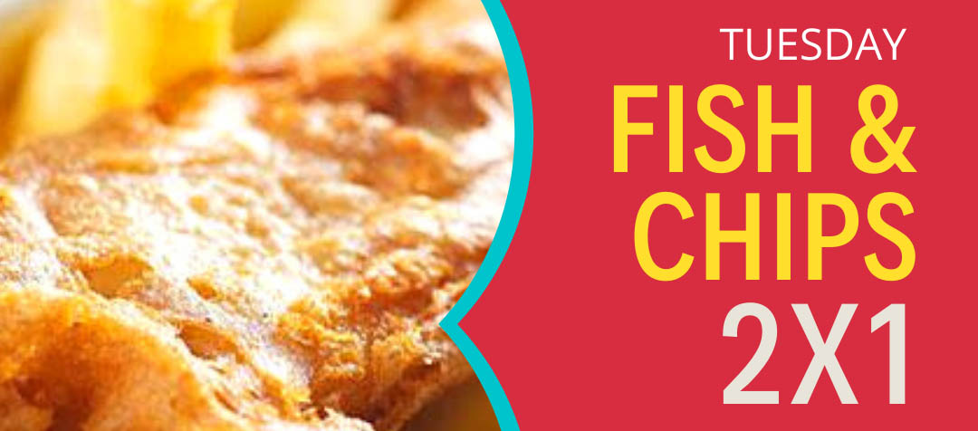 Fish and Chips 2x1